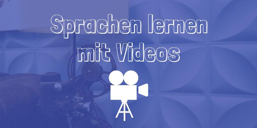 Sprachen lernen mit Videos